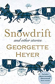 2018-09-04-snowdrift-and-other-stories-by-georgette-heyer