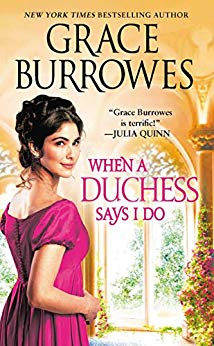 2019-05-06-when-a-duchess-says-i-do-by-grace-burrowes