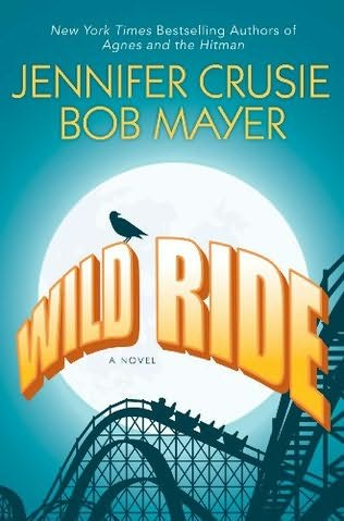 3-16-2010-wild-ride-by-jennifer-crusie-and-bob-mayer