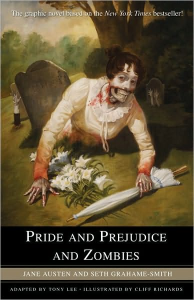 5-10-2010-pride-and-prejudice-and-zombies-the-graphic-novel-by-jane-austen-and-seth-grahamesmith