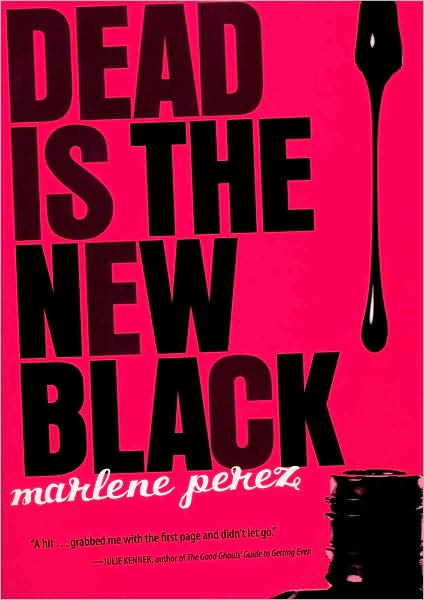 9-29-2008-dead-is-the-new-black-by-marlene-perez
